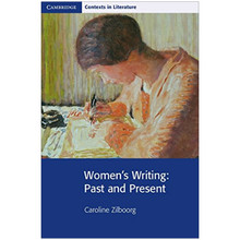 Women's Writing: Past and Present (Cambridge Contexts in Literature) - ISBN 9780521891264