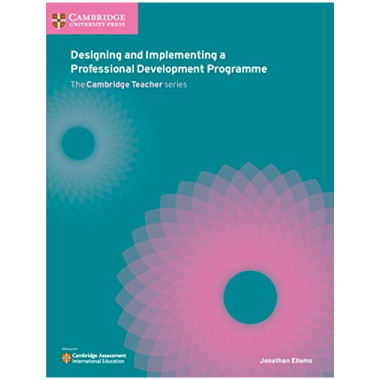 Designing and Developing a Professional Development Programme - ISBN 9781108440820