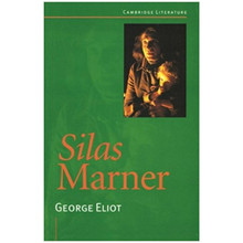 Silas Marner (Cambridge Literature & the Arts) - ISBN 9780521485722