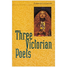 Three Victorian Poets (Cambridge Literature & the Arts) - ISBN 9780521627108