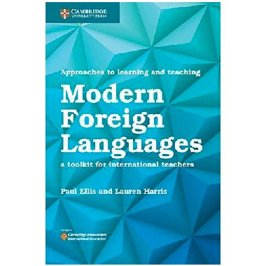 Cambridge Approaches to Learning and Teaching Modern Foreign Languages - ISBN 9781108438483