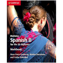 Cambridge Mañana Spanish B Course for the IB Diploma Workbook - ISBN 9781108440622
