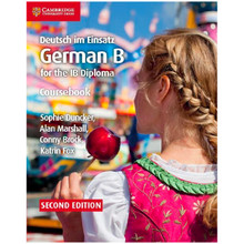 Deutsch im Einsatz German B Course for the IB Diploma Coursebook - ISBN 9781108440455