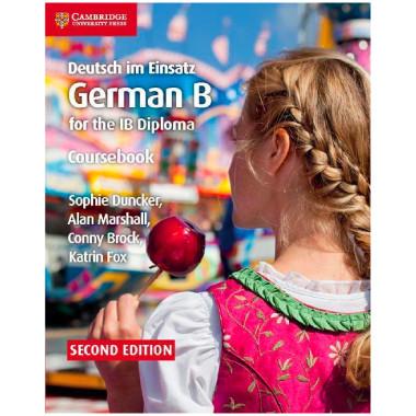 Deutsch im Einsatz German B Course for the IB Diploma Coursebook - ISBN 9781108440455