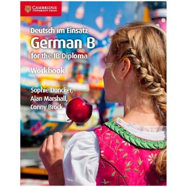 Deutsch im Einsatz German B Course for the IB Diploma Workbook - ISBN 9781108440462