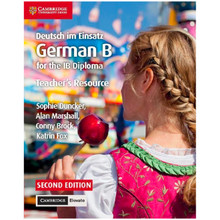 Deutsch im Einsatz German B Course for the IB Diploma Teacher's Resource with Cambridge Elevate - ISBN 9781108339278