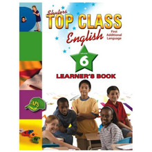 Shuters Top Class ENGLISH First Additional Language Grade 6 Learners Book