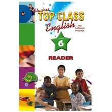 Shuters Top Class ENGLISH First Additional Language Grade 6 Reader