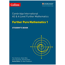 Cambridge International AS and A Level Further Pure Maths 1 Student's Book - ISBN 9780008257774