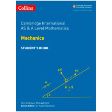 Collins Cambridge AS & A Level Maths Mechanics Student's Book - ISBN 9780008257750