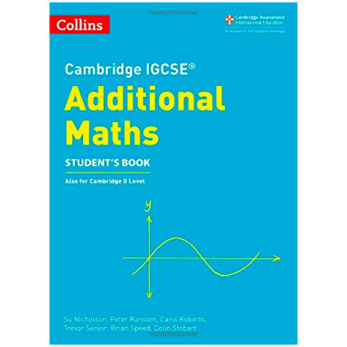 Collins Cambridge IGCSE Additional Maths Student's Book - ISBN 9780008257828