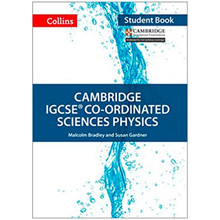 Collins Cambridge IGCSE Co-ordinated Sciences Physics Student Book - ISBN 9780008210229