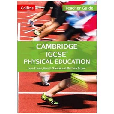 Collins Cambridge IGCSE Physical Education Teacher Guide - ISBN 9780008202170