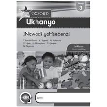 Oxford Ukhanyo Yomsebenzi Ibanga 3 Grade 3 Work Book (isiXhosa) - ISBN 9780199052967