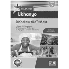 Oxford Ukhanyo SikaTitshala IBanga 5 / Grade 5 IsiKhokelo Teachers Guide (isiXhosa) - ISBN 9780199055265