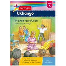 Oxford Ukhanyo Yokufunda Ibanga 6 / Grade 6 Reader (isiXhosa) - ISBN 9780199046713