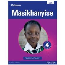 Platinum MASIKHANYISE Incwadi Ibanga 4 Yomfundi Grade 4 Learners Book (isiXhosa) - ISBN 9780636114715