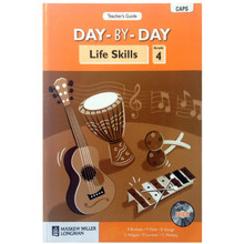 Day by Day LIFE SKILLS Grade 4 Teachers Guide - CAPS compliant - ISBN 9780636136908