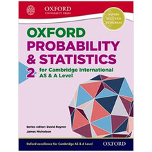 Oxford Probability & Statistics 2 for Cambridge International AS and A Level Student Book - ISBN 9780198306948