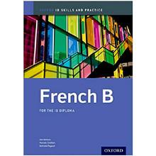 Oxford IB French B: Skills and Practice: IB Diploma Program 1st Edition - ISBN 9780198390077