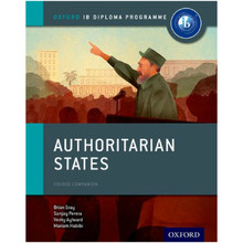 Authoritarian States: IB History Course Book - ISBN 9780198310228