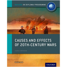 Causes and Effects of 20th Century Wars: IB History Course Book - ISBN 9780198310204