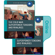 The Cold War – Superpower Tensions and Rivalries: IB History Print and Online Pack - ISBN 9780198354918