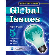Global Issues: MYP Project Organiser 5 IB Middle Years Programme - ISBN 9780199180837