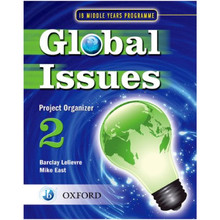 Global Issues: MYP Project Organizer 2 IB Middle Years Programme - ISBN 9780199180806