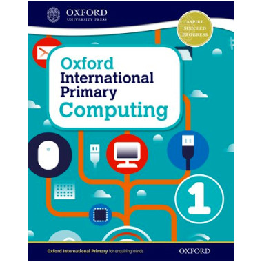 Oxford International Primary Computing Student Book 1 - ISBN 9780198309970