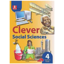 Clever SOCIAL SCIENCES Grade 4 Teachers Guide - ISBN 9781431802517