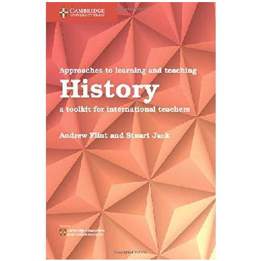 Cambridge Approaches to Learning and Teaching History - ISBN 9781108439879
