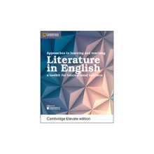 Approaches to Learning and Teaching Literature in English Cambridge Elevate Edition (2 Year) - ISBN 9781316645925