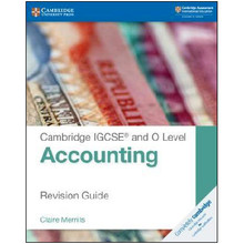 Cambridge IGCSE and O Level Accounting Revision Guide - ISBN 9781108436991
