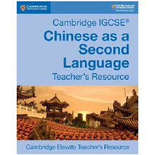 Cambridge IGCSE Chinese as a Second Language Teacher's Book Elevate - ISBN 9781108438995