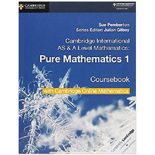 Cambridge AS & A Level Mathematics Pure Mathematics 1 Coursebook with Cambridge Online Mathematics (2 Years) - ISBN 9781108562898