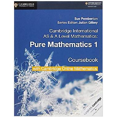 Cambridge AS & A Level Mathematics Pure Mathematics 1 Coursebook with Cambridge Online Mathematics (2 Years) - ISBN 9781108562898