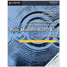 Cambridge AS & A Level Mathematics Pure Mathematics 2 and 3 Coursebook with Cambridge Online Mathematics (2 Years) - ISBN 9781108562911
