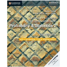 Cambridge AS & A Level Mathematics Probability & Statistics 2 Coursebook with Online Mathematics (2 Years) - ISBN 9781108633055