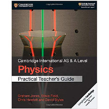 Cambridge International AS & A Level Physics Practical Teacher's Guide - ISBN 9781108524902