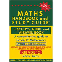 Maths Handbook and Study Guide Grade 12 Teacher's Guide - ISBN 9780981437071