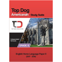 My Top Dog English Americanah Grade 12 IEB Study Guide - ISBN 9781920398019