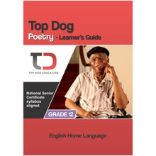 My Top Dog English Poetry Grade 12 NSC Study Guide - ISBN 9781920398118