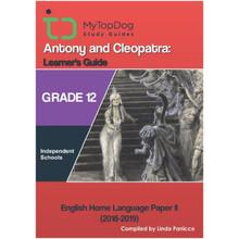 My Top Dog English Antony and Cleopatra Grade 12 IEB Study Guide - ISBN 9781920398194