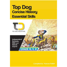 Top Dog Concise History Essential Skills Grades 10, 11 and 12 - ISBN 9781920398064