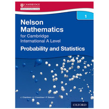 Nelson Mathematics for Cambridge International A Level, Probability & Statistics 1 - ISBN 9781408515624