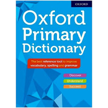 Oxford Primary Dictionary 2018, Age 8+ ISBN 9780192768599