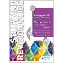 Cambridge IGCSE Maths Core & Extended Study & Revision Guide 3rd Edition - ISBN 9781510421714