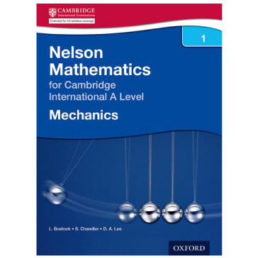 Nelson Mathematics for Cambridge International A Level, Mechanics 1 - ISBN 9781408515600