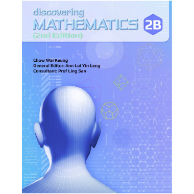 Singapore Maths Secondary - Discovering Mathematics Textbook 2B - ISBN 9789814448017